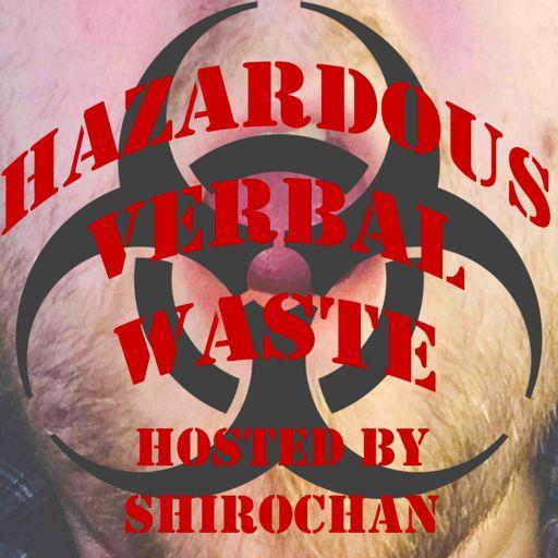 Cover art for podcast Hazardous Verbal Waste