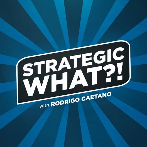 Cover art for podcast The Strategic What Podcast