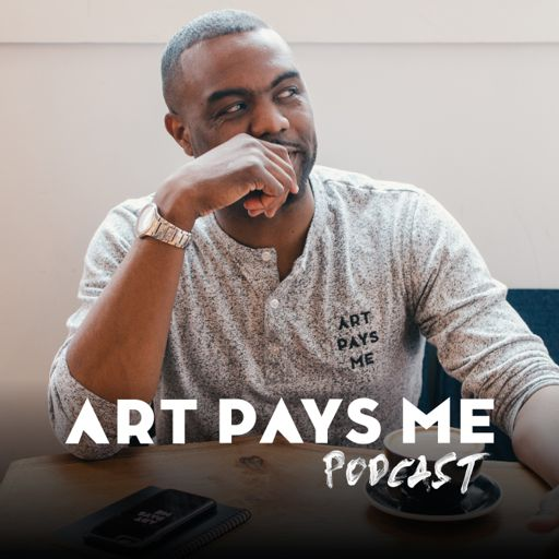 Cover art for podcast Art Pays Me