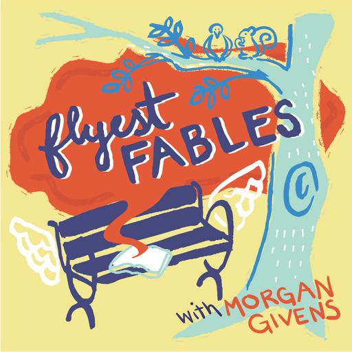 Cover art for podcast Flyest Fables