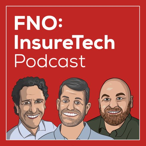 Cover art for podcast FNO: InsureTech