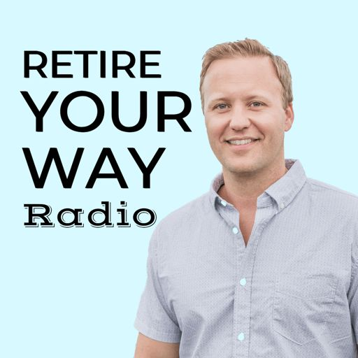Cover art for podcast Retire Your Way Radio