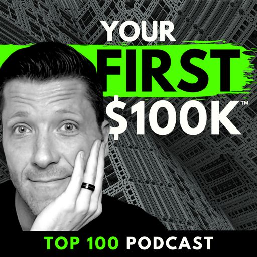 Cover art for podcast YOUR FIRST $100K SHOW - Life Coaching, Digital Marketing, & Business Growth for Christian Entrepreneurs