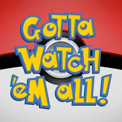Cover art for podcast Gotta Watch'em All - A Pokémon Podcast