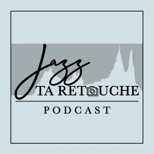 Cover art for podcast Jazz ta retouche Podcast
