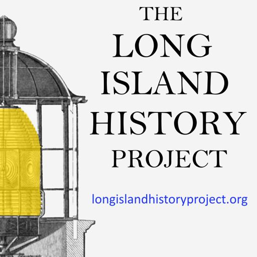 Cover art for podcast The Long Island History Project