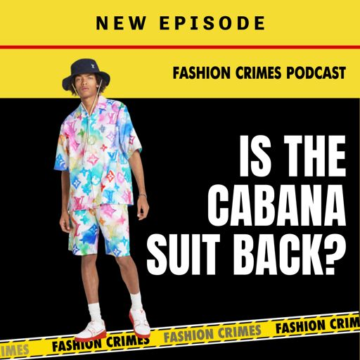 Cover art for podcast Fashion Crimes Podcast