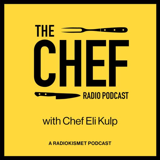 Cover art for podcast The CHEF Radio Podcast