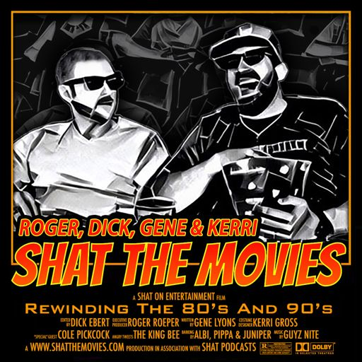 Cover art for podcast Shat the Movies: 80's & 90's Best Film Review
