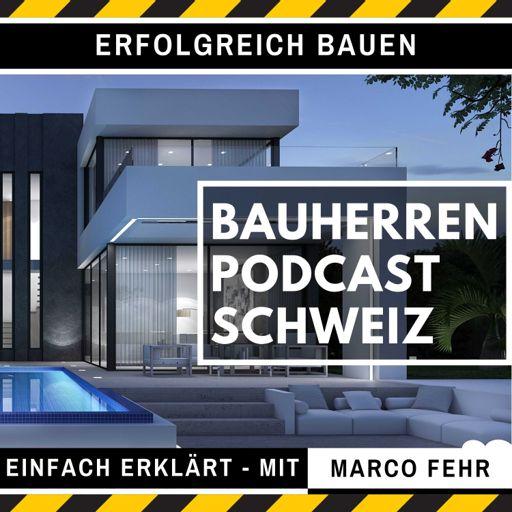 Cover art for podcast Bauherren Podcast Schweiz
