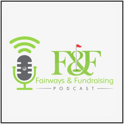 Cover art for podcast Fairways and Fundraising powered by Golf Event Planning