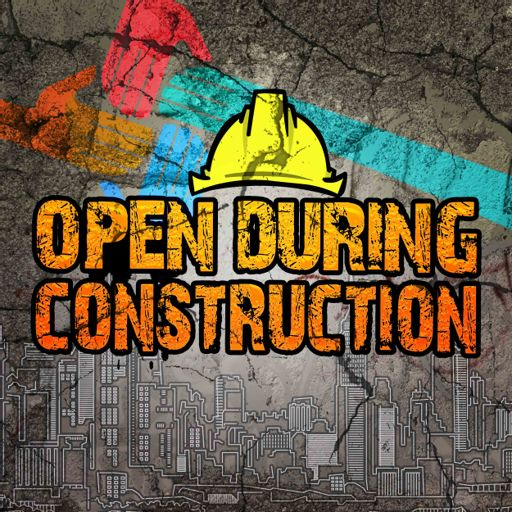 Cover art for podcast Open During Construction