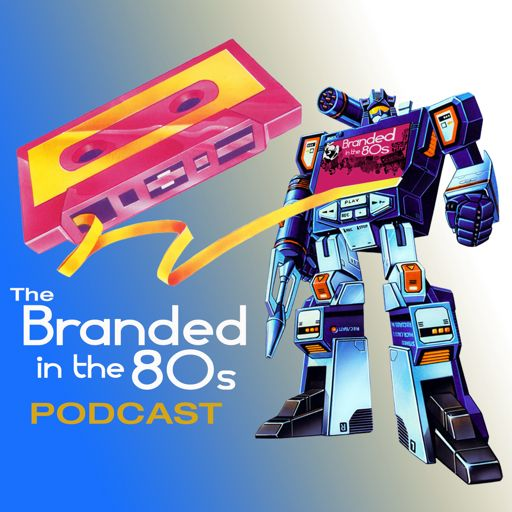 Cover art for podcast Branded in the 80s Podcast