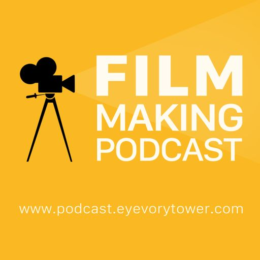 Cover art for podcast Eyevory Tower Podcast | An Online Radio Show On Learning Filmmaking