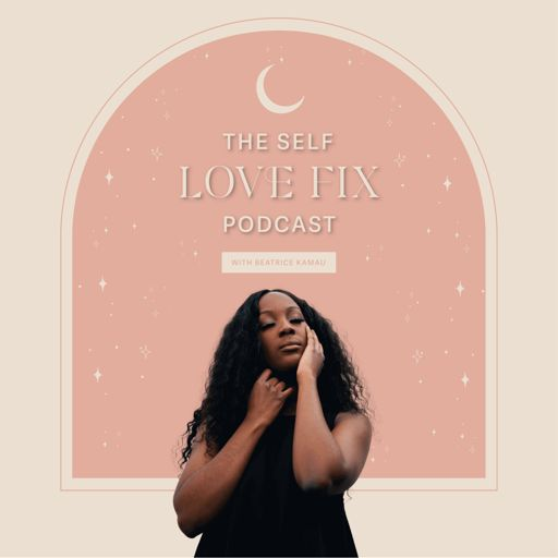 Cover art for podcast The Self Love Fix