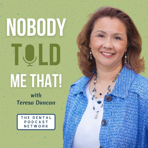 Cover art for podcast Nobody Told Me That! with Teresa Duncan