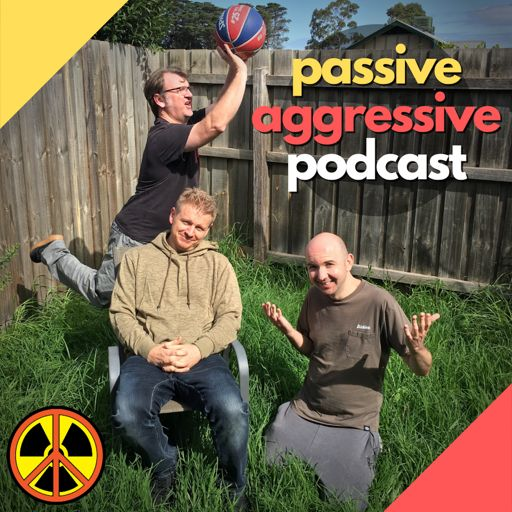 Cover art for podcast Passive Aggressive Podcast