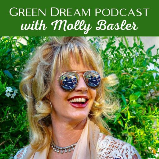 Cover art for podcast Green Dream Podcast with Molly Basler