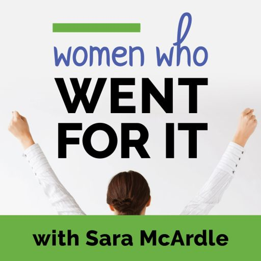 Cover art for podcast Women Who Went for It! Podcast