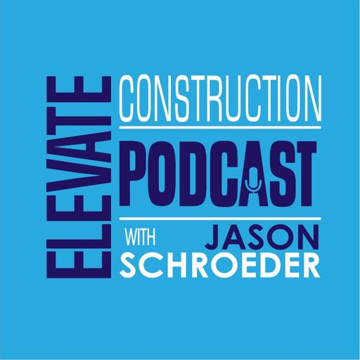 Cover art for podcast Elevate Construction