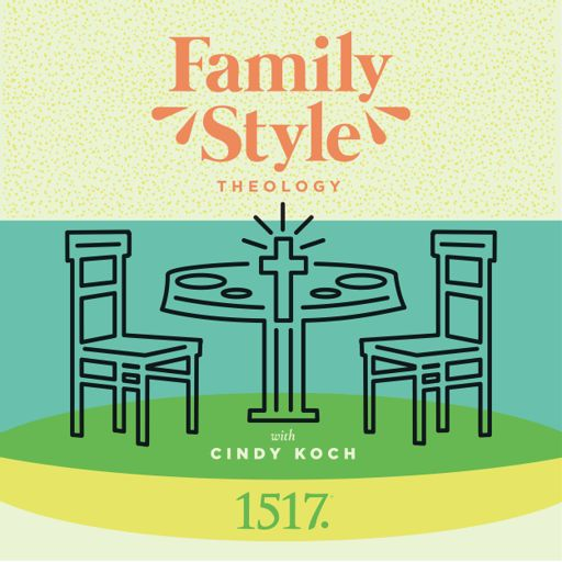 Cover art for podcast Family Style Theology