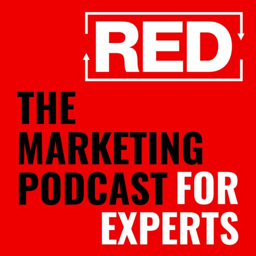 Cover art for podcast RED - The Marketing Podcast For Experts