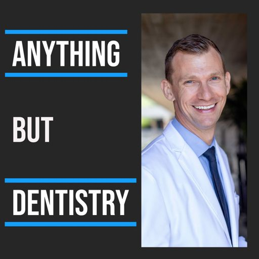 Cover art for podcast Anything But Dentistry