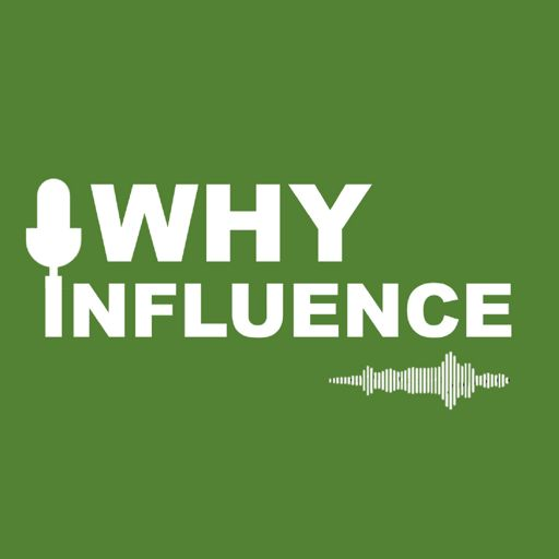 Cover art for podcast Why Influence