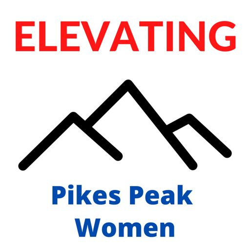 Cover art for podcast Elevating Pikes Peak Women