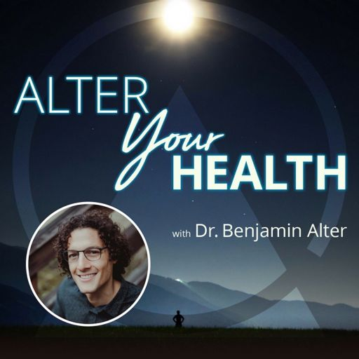 Cover art for podcast Alter Your Health