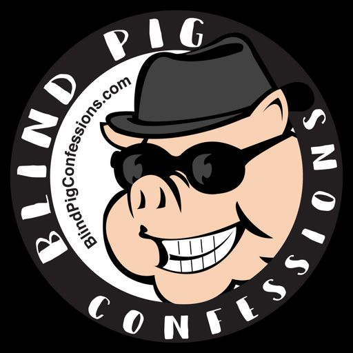 Cover art for podcast Blind Pig Confessions's Podcast