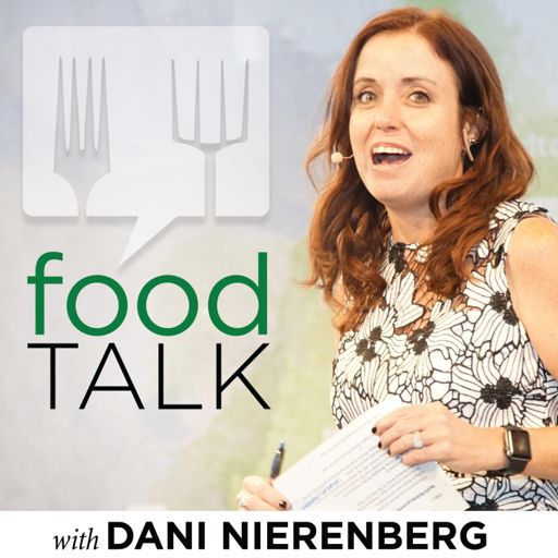 Cover art for podcast Food Talk with Dani Nierenberg (by Food Tank)