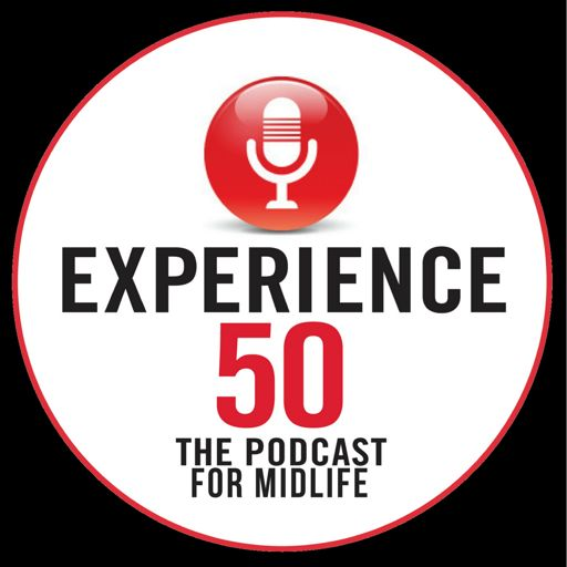 Cover art for podcast The Experience 50 Podcast for Midlife
