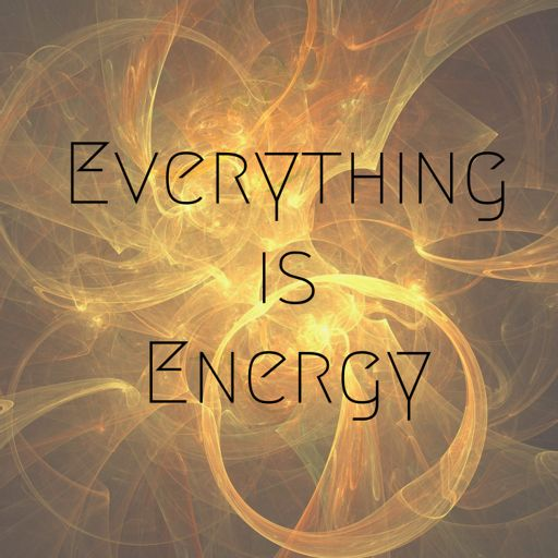 Cover art for podcast Everything Is Energy