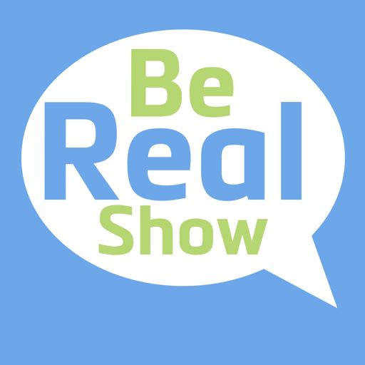 Cover art for podcast Be Real Show