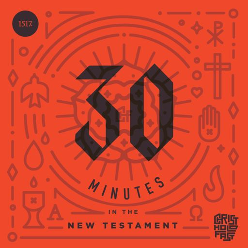 Cover art for podcast 30 Minutes In The New Testament