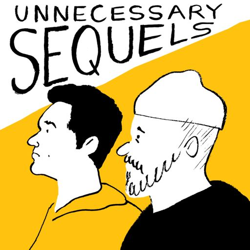 Cover art for podcast Unnecessary Sequels