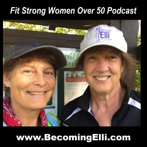 Cover art for podcast Fit Strong Women Over 50