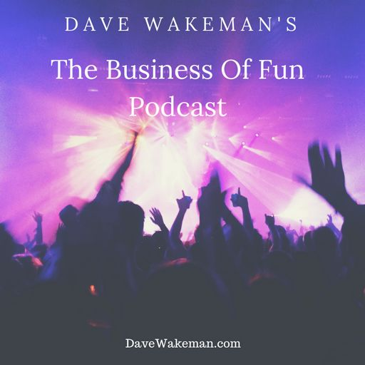 Cover art for podcast Dave Wakeman's The Business of Fun Podcast