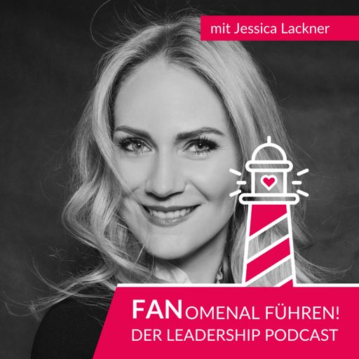 Cover art for podcast FANomenal führen - der Leadership Podcast
