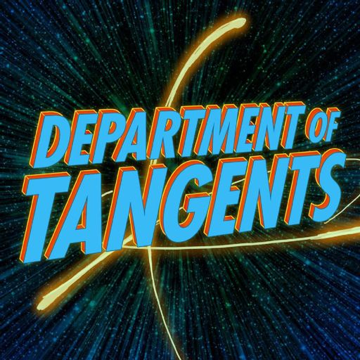 Cover art for podcast The Department of Tangents Podcast