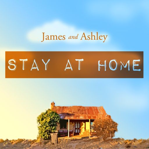 Cover art for podcast James and Ashley Stay at Home