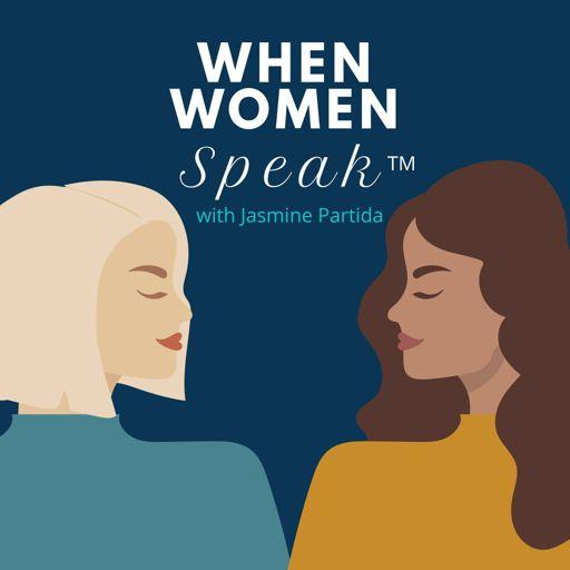 Cover art for podcast When Women Speak