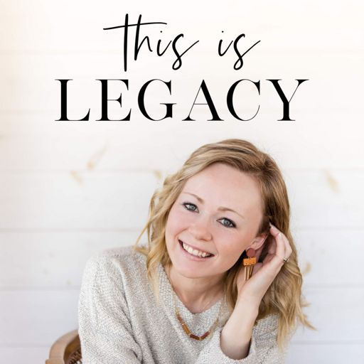 Cover art for podcast This Is Legacy: Messaging, Marketing & Motherhood for Women Business Owners