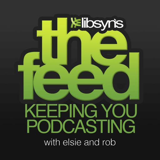 Cover art for podcast The Feed The Official Libsyn Podcast