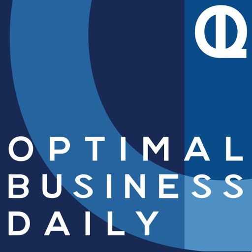 Cover art for podcast Optimal Business Daily