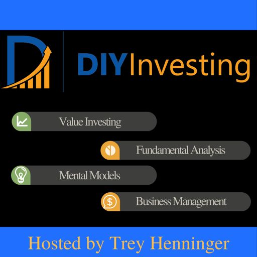Cover art for podcast The DIY Investing Podcast: Value Investing | Fundamental Analysis | Mental Models | Business Management