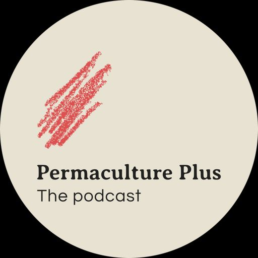 Cover art for podcast Permaculture Plus