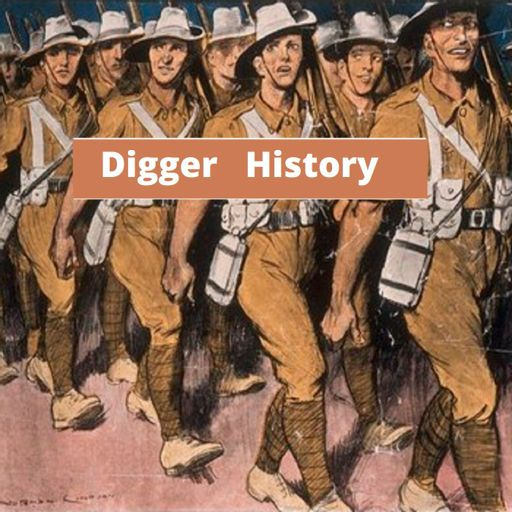 Cover art for podcast WW1 Digger History Podcast