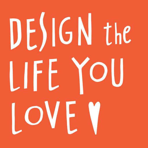 Cover art for podcast Design The Life You Love with Ayse Birsel